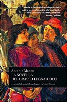 Antonio Manetti - La novella del grasso legnaiuolo (2015)