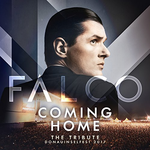Falco - Coming Home - The Tribute Donauinselfest 2017 (Live) (2018)