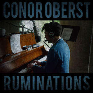 Conor Oberst - Ruminations (2016)