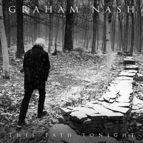 53463246343644rsoe - Graham Nash - This Path Tonight - Deluxe Edition (2016)