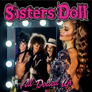 Sisters Doll – All Dolled Up (2017) (MP3 320 Kbps)