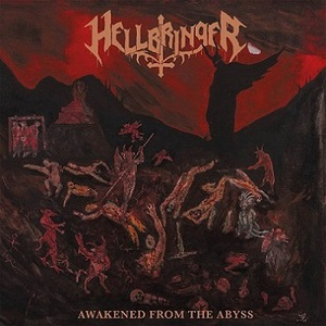 Hellbringer - Awakened from the Abyss (2016)
