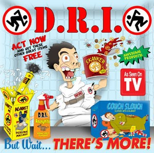 D.R.I. (Dirty Rotten Imbecibles) – But Wait, There's More! (2016) [EP]