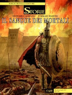 Le Storie N. 58 - Il Sangue dei Mortali (Luglio 2017)