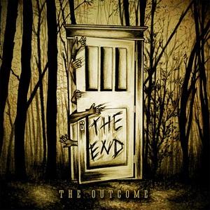 The Outcome - The End [EP] (2016)