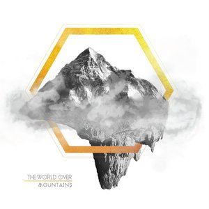 The World Over - Mountains [EP] (2016)