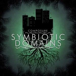 Composure - Symbiotic Domains (EP) (2016)