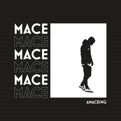 Mace - Amaceing (2019)