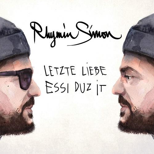 Rhymin Simon - Essi Duz It / Letzte Liebe (2020)