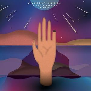 Marbert Rocel - In The Beginning: Remixes (2017)