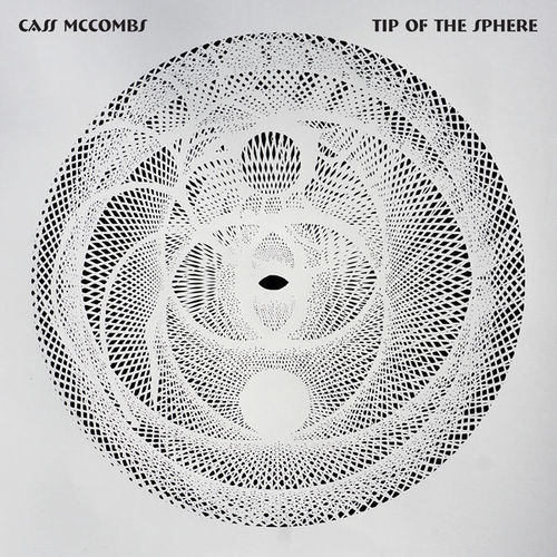 Cass McCombs - Tip of the Sphere (2019)