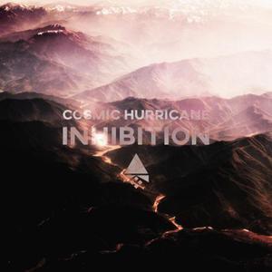 Cosmic Hurricane - Inhibition (2016)