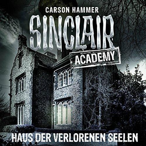 Haus Der Dämonen: Sinclair Academy