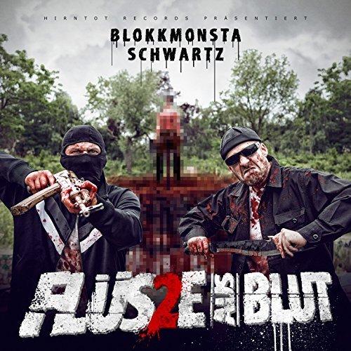 Blokkmonsta x Schwartz - Flüsse aus Blut 2 (2017)