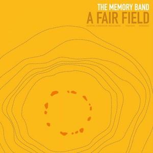The Memory Band - A Fair Field (2016)