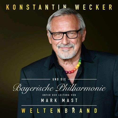Konstantin Wecker und die Bayerische Philharmonie - Weltenbrand (2019)