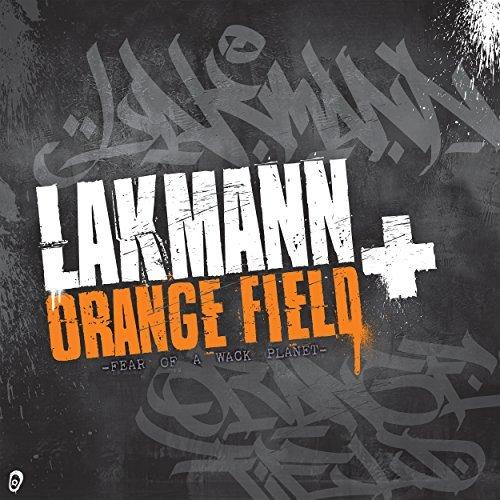 Lakmann + Orange Field - Fear of a Wack Planet (2017)