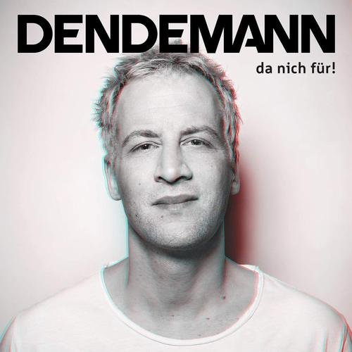 Dendemann - Da Nich Für! (2019)