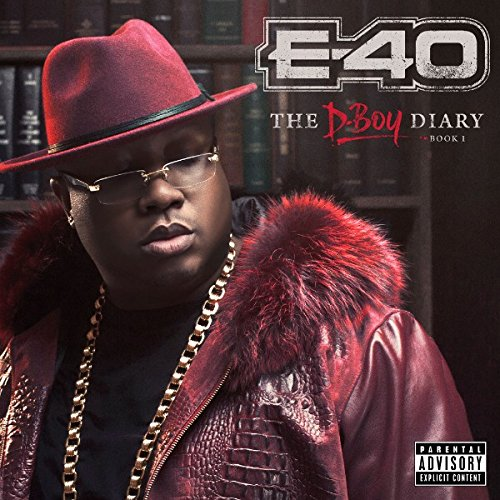 E-40 - The D-Boy Diary - Book 1 (2016)