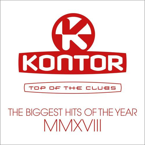 Kontor Top Of The Clubs - Biggest Hits Of MMXVIII (2018)