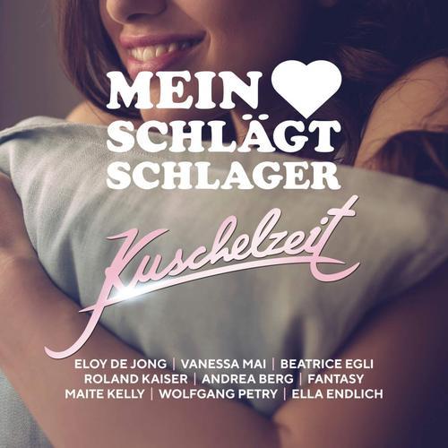 Mein Herz Schlaegt Schlager - Kuschelzeit (2018)