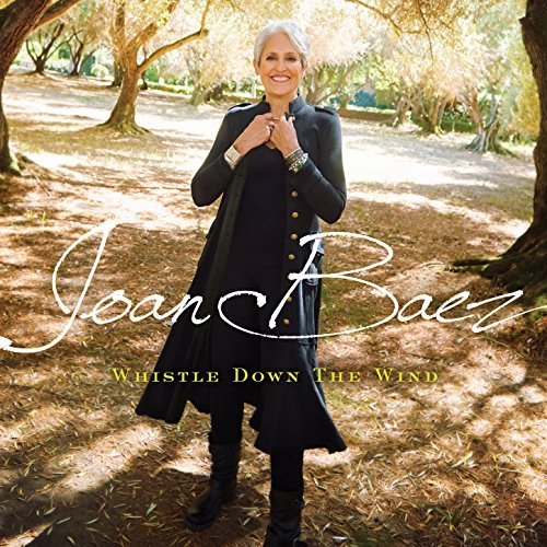 Joan Baez - Whistle Down the Wind (2018)