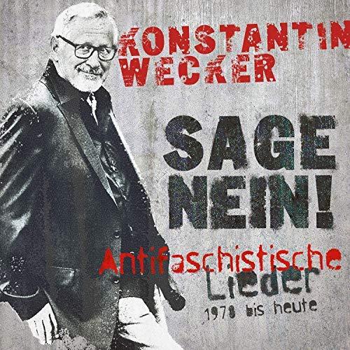 Konstantin Wecker - Sage Nein! (2018)