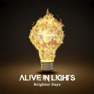 Alive in Lights - Brighter Days (EP) (2016)
