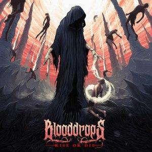 Blooddrops – Rise Or Die [EP] (2016)