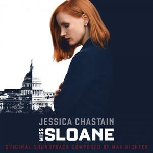 Max Richter - Miss Sloane (Original Motion Picture Soundtrack) (2016)