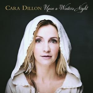 Cara Dillon - Upon a Winter's Night (2016)