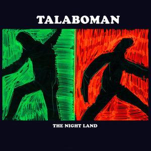 Talaboman - The Night Land (2017)