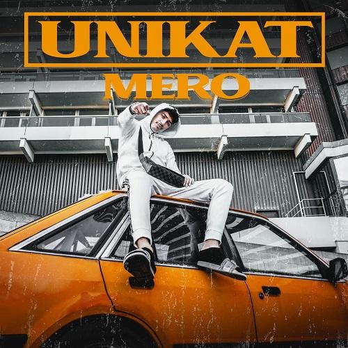 Mero - Unikat (2019)
