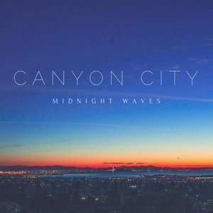 Canyon City - Midnight Waves (2016)