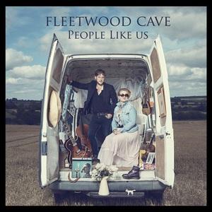 Fleetwood Cave - People Like Us (2017)