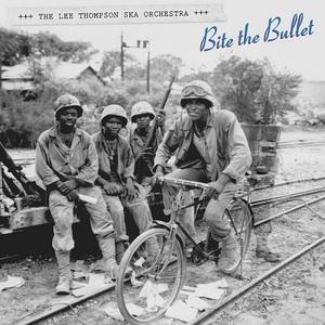 Lee Thompson Ska Orchestra - Bite The Bullet (2016)