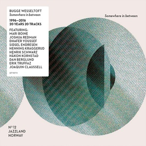 Bugge Wesseltoft - Somewhere In Between (2016)