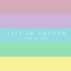 Nina Nesbitt - Life in Colour (EP) (2016)