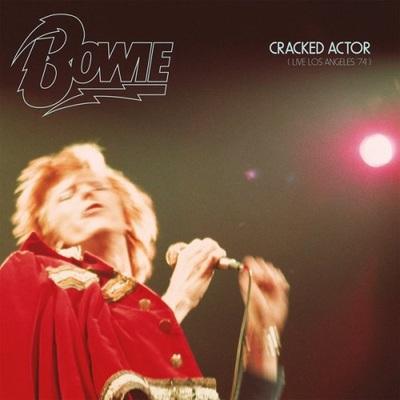 David Bowie - Cracked Actor (Live Los Angeles '74) (2017).FLAC  24 bit/96 kHz