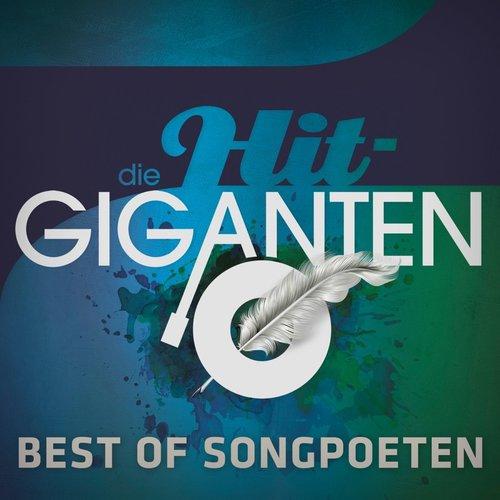 Die Hit Giganten - Best of Songpoeten (2018)