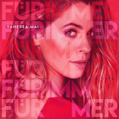 Vanessa Mai - Für Immer (2020)
