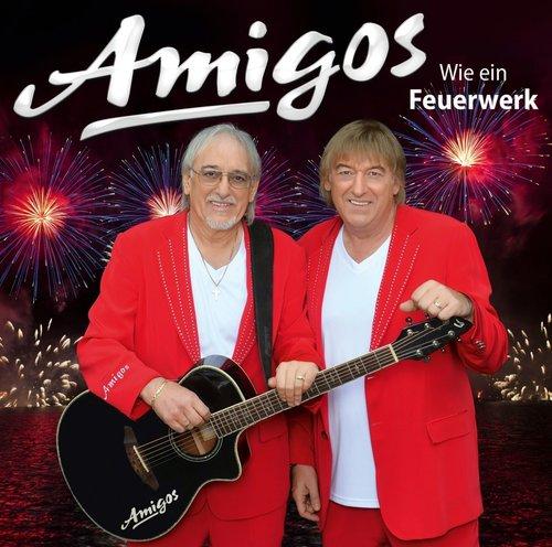 Amigos - Wie Ein Feuerwerk (2016)