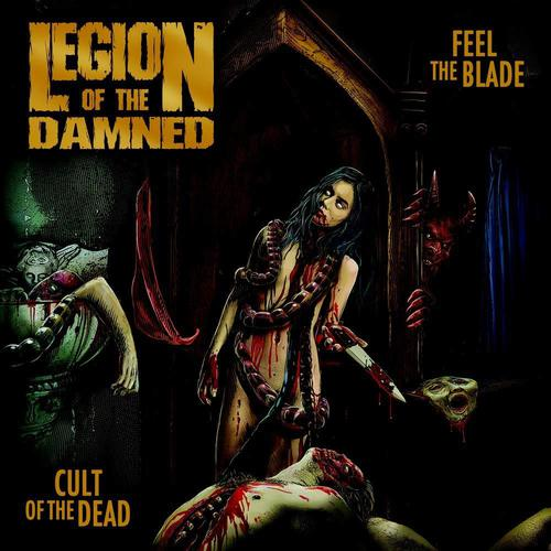 Legion of the Damned - Feel the Blade / Cult of the Dead (2019)