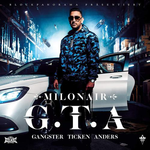 Milonair - G.T.A. (Gangster Ticken Anders) (2019)