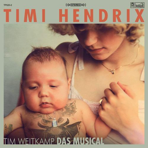 Timi Hendrix - Tim Weitkamp das Musical (2018)