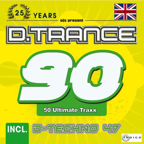 D.Trance 90 (incl. D-Techno 47 & UK-Makina) (2020)