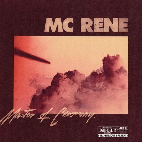 MC Rene - Master Of Ceremony (2019)