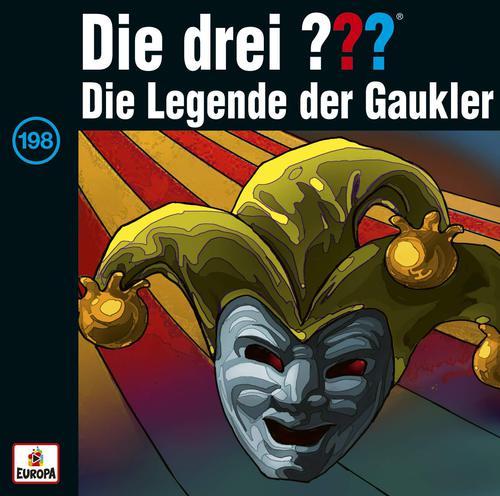 Die Drei Fragezeichen - Folge 198: Die Legende Der Gaukler (2019)