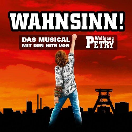 Wolfgang Petry - Wahnsinn - Das Musical (XXL Edition) (2018)