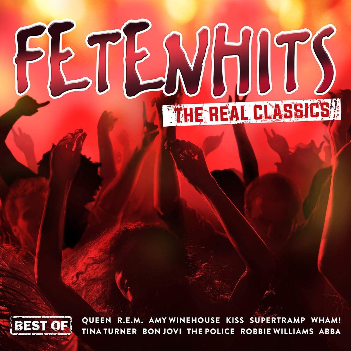 Fetenhits - the Real Classics (Best of) (2018)